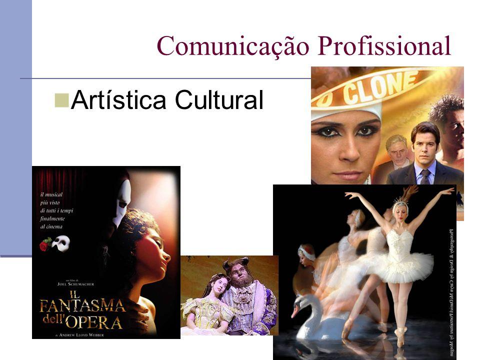 Comunicação Profissional Artística Cultural