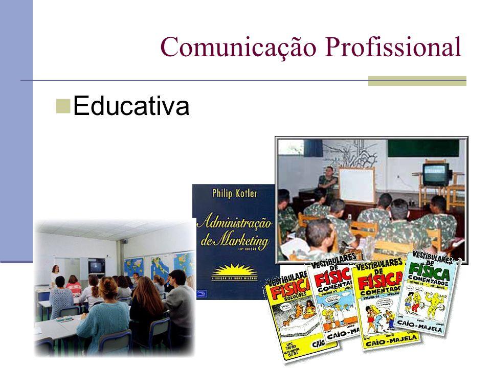Comunicação Profissional Educativa