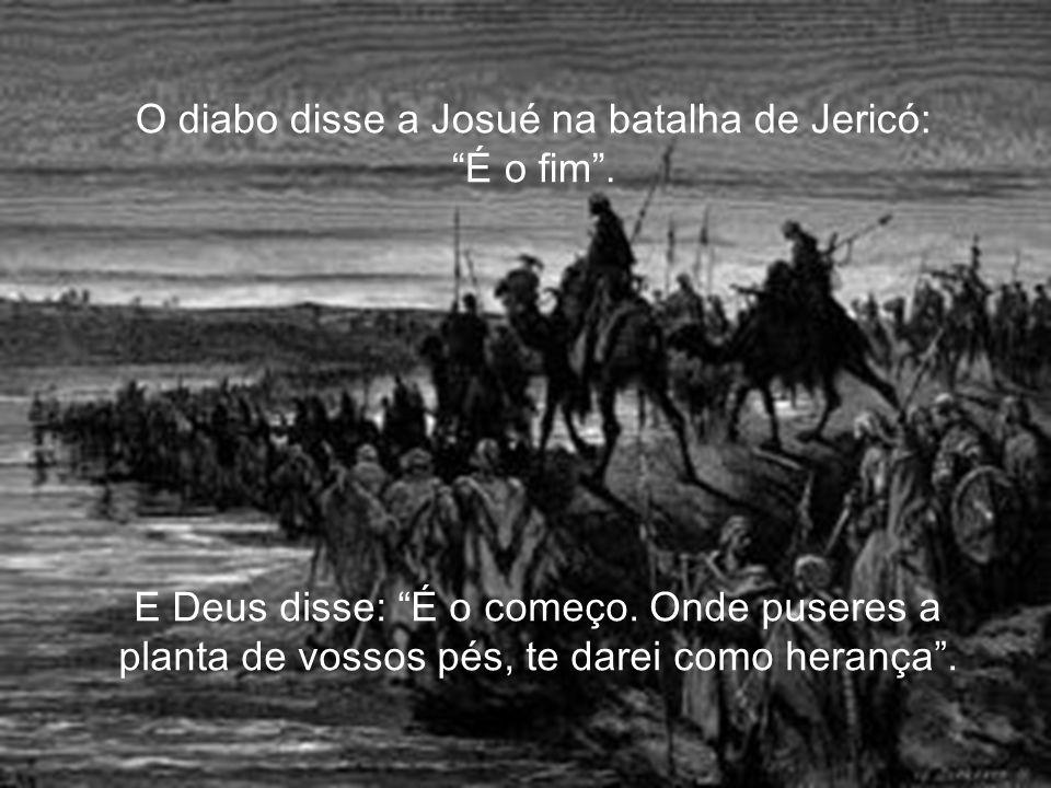 O diabo disse para Moisés no deserto de Sim: É o fim! .