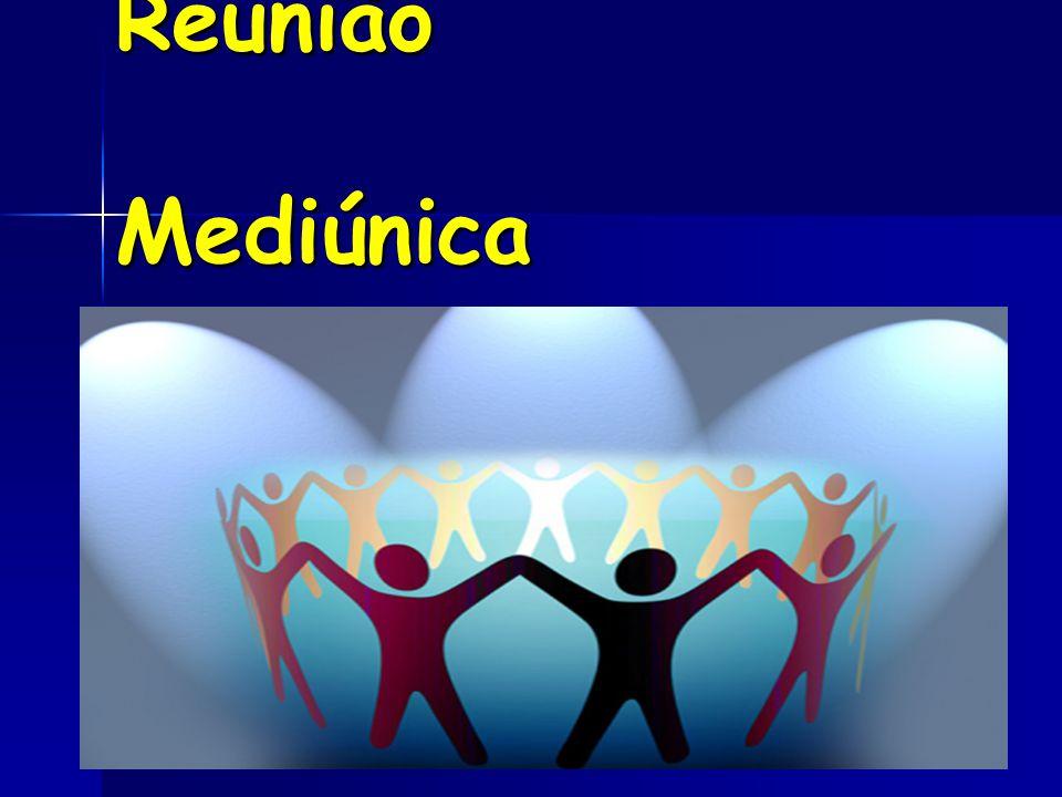 Estrutura da Reunião Mediúnica