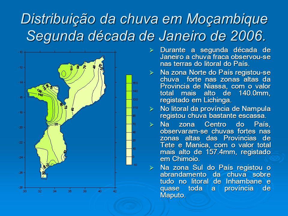 Distribuição da chuva em Moçambique Segunda década de Janeiro de 2006.