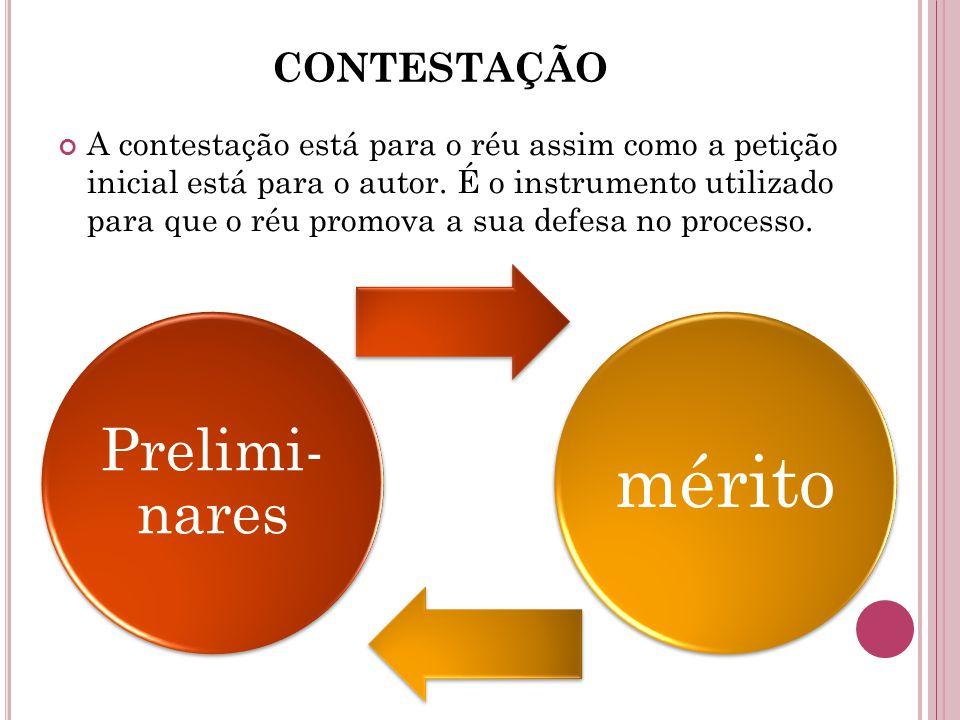 CONTESTAÇÃO A contestação está para o réu assim como a petição inicial está para o autor. É o instrumento utilizado para que o réu promova a sua defes