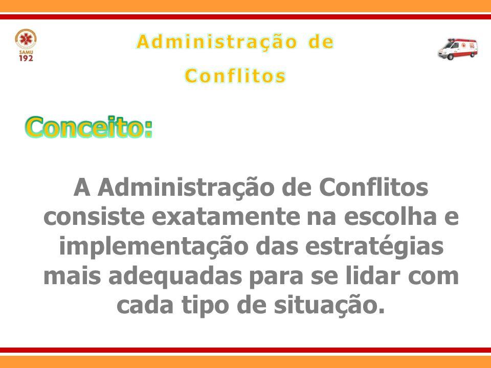 7.Aja sempre no sentido de eliminar os conflitos; 8.