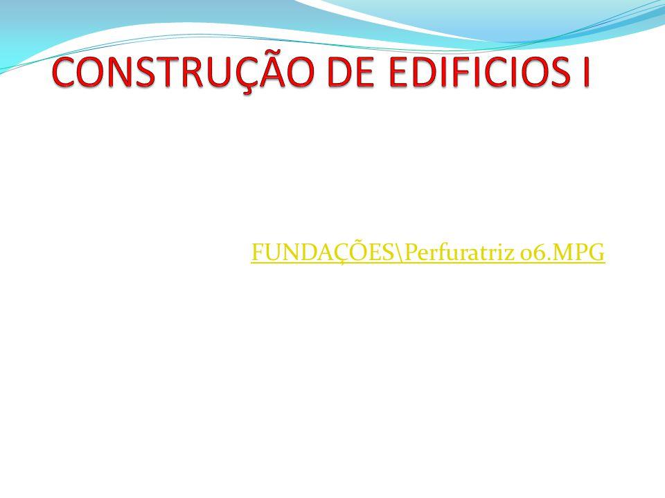 FUNDAÇÕES\Perfuratriz 06.MPG