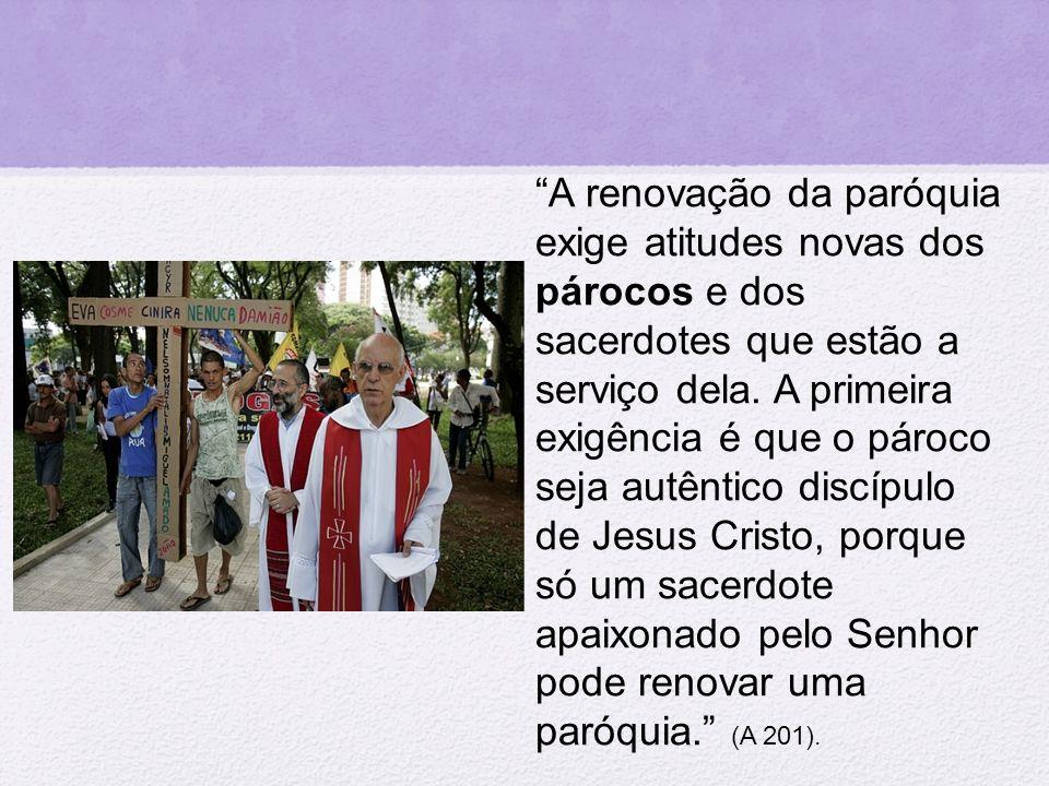 """""""A renovação da paróquia exige atitudes novas dos párocos e dos sacerdotes que estão a serviço dela. A primeira exigência é que o pároco seja autêntic"""