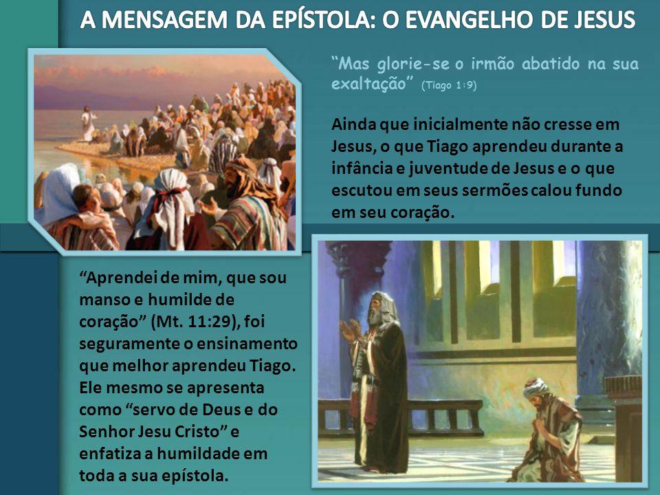 """""""Mas glorie-se o irmão abatido na sua exaltação"""" (Tiago 1:9) """"Aprendei de mim, que sou manso e humilde de coração"""" (Mt. 11:29), foi seguramente o ensi"""