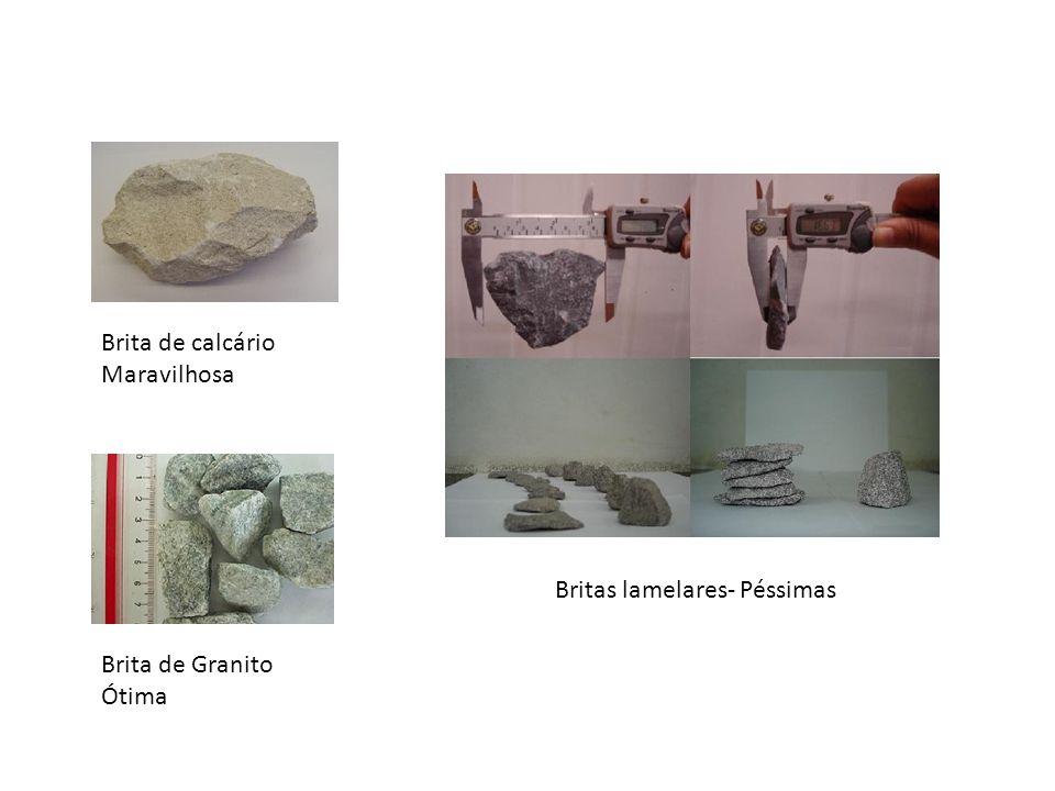 Brita de calcário Maravilhosa Brita de Granito Ótima Britas lamelares- Péssimas