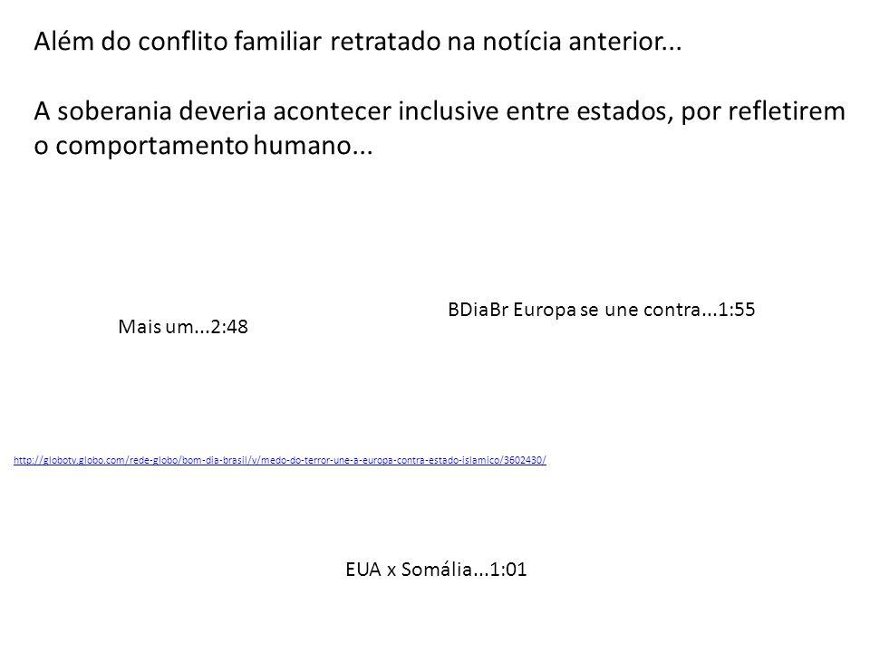 http://globotv.globo.com/rede-globo/bom-dia-brasil/v/medo-do-terror-une-a-europa-contra-estado-islamico/3602430/ BDiaBr Europa se une contra...1:55 Al