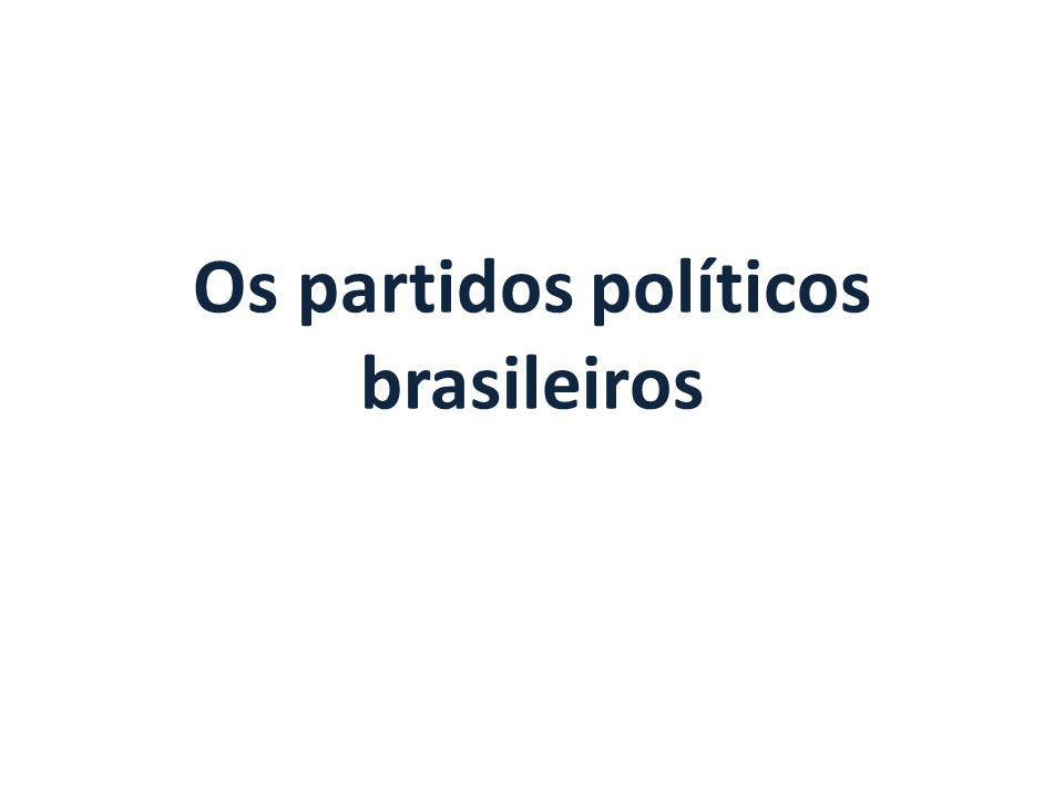 Os partidos políticos brasileiros