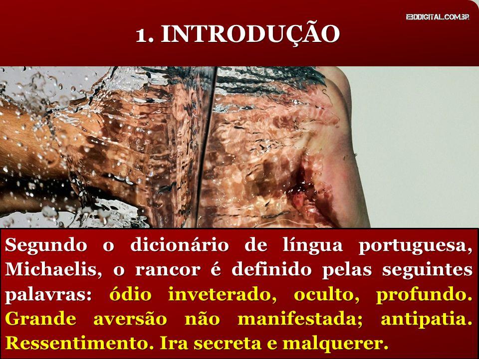 Segundo o dicionário de língua portuguesa, Michaelis, o rancor é definido pelas seguintes palavras: ódio inveterado, oculto, profundo. Grande aversão