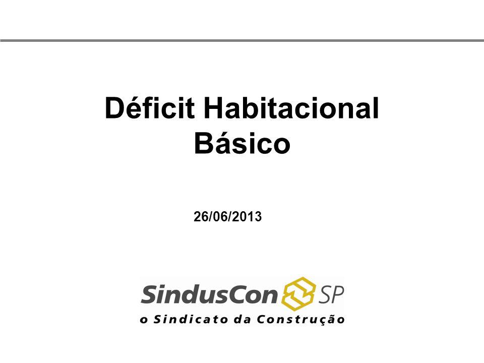 Déficit Habitacional Básico 26/06/2013