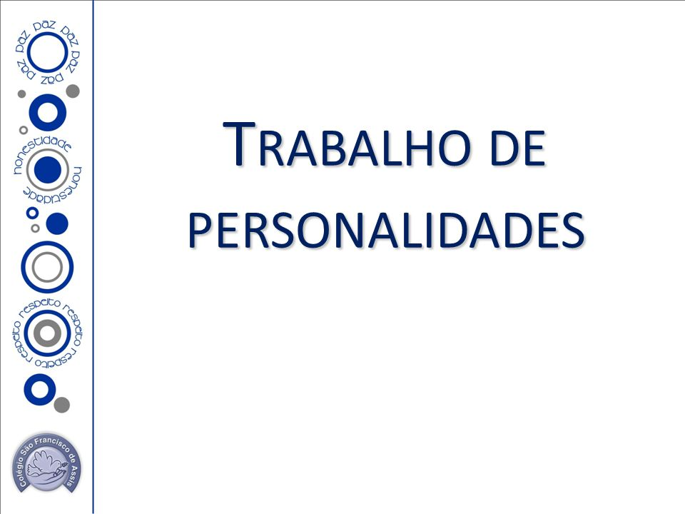 T RABALHO DE PERSONALIDADES