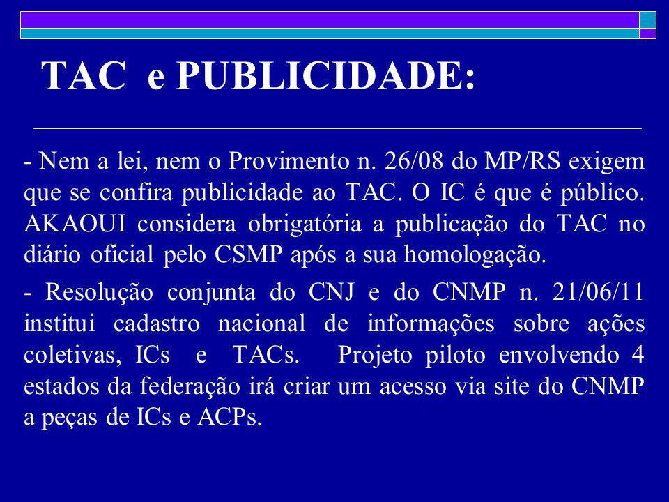 TAC e PUBLICIDADE: - Nem a lei, nem o Provimento n.