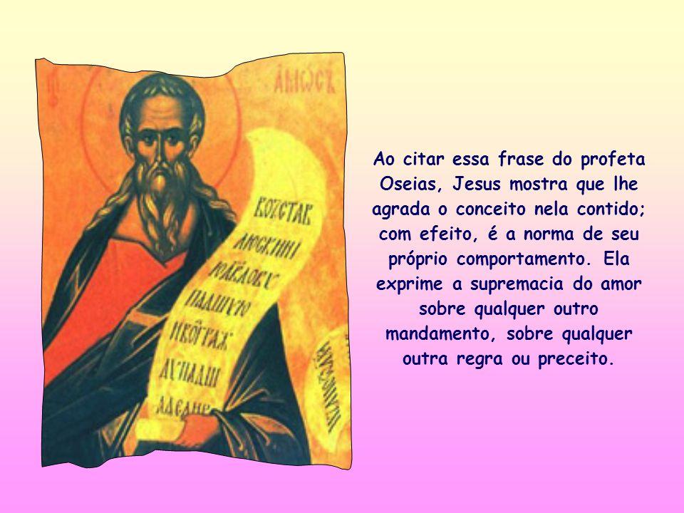 «Ide, pois, aprender o que significa: Eu quero misericórdia e não sacrifícios» (Mt 9,13).