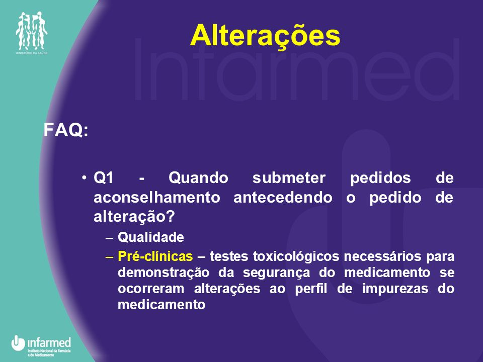FAQ: Q1 - Quando submeter pedidos de aconselhamento antecedendo o pedido de alteração.