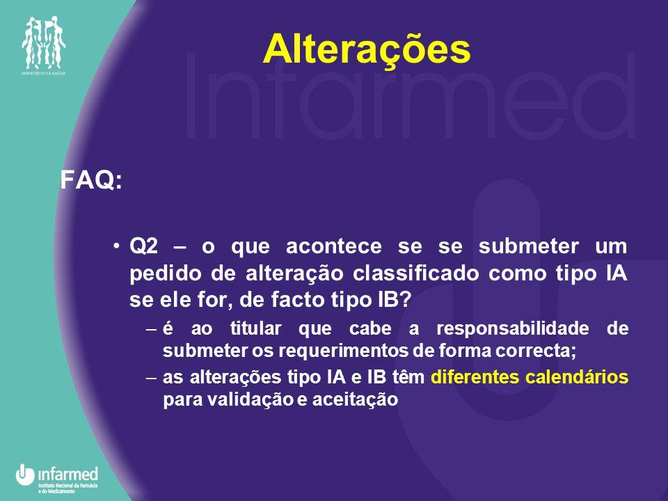 FAQ: Q2 – o que acontece se se submeter um pedido de alteração classificado como tipo IA se ele for, de facto tipo IB.