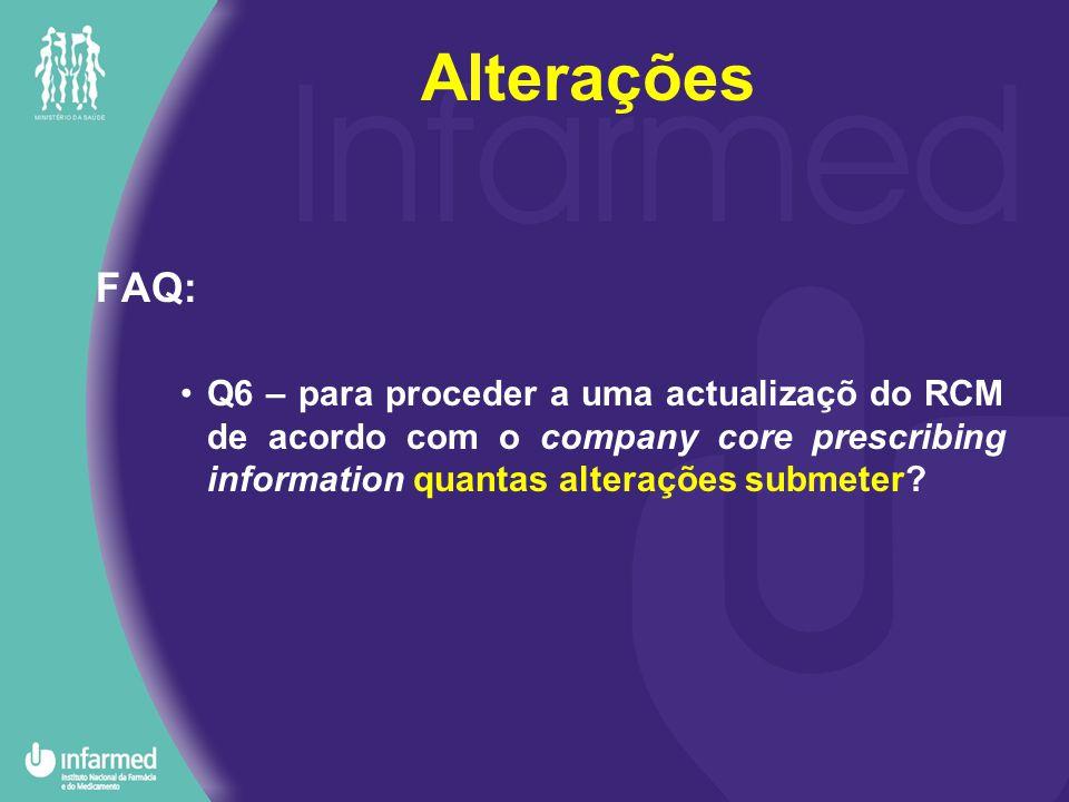 FAQ: Q6 – para proceder a uma actualizaçõ do RCM de acordo com o company core prescribing information quantas alterações submeter.