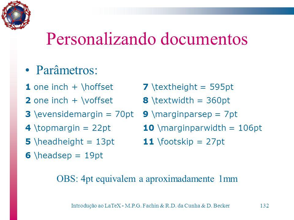 Introdução ao LaTeX - M.P.G. Fachin & R.D. da Cunha & D. Becker131