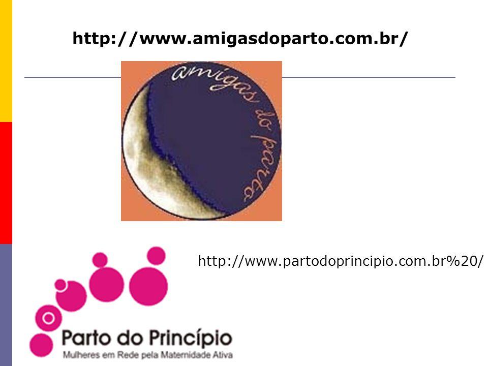 http://www.amigasdoparto.com.br/ http://www.partodoprincipio.com.br%20/