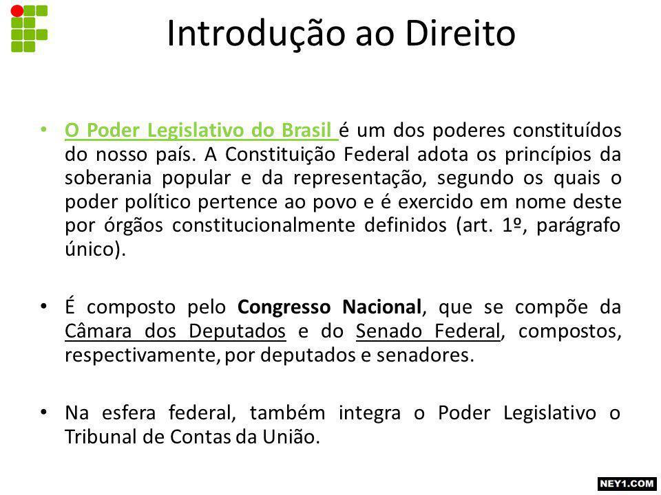 O Poder Legislativo do Brasil é um dos poderes constituídos do nosso país.