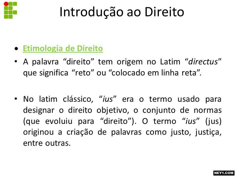  Etimologia de Direito A palavra direito tem origem no Latim directus que significa reto ou colocado em linha reta .