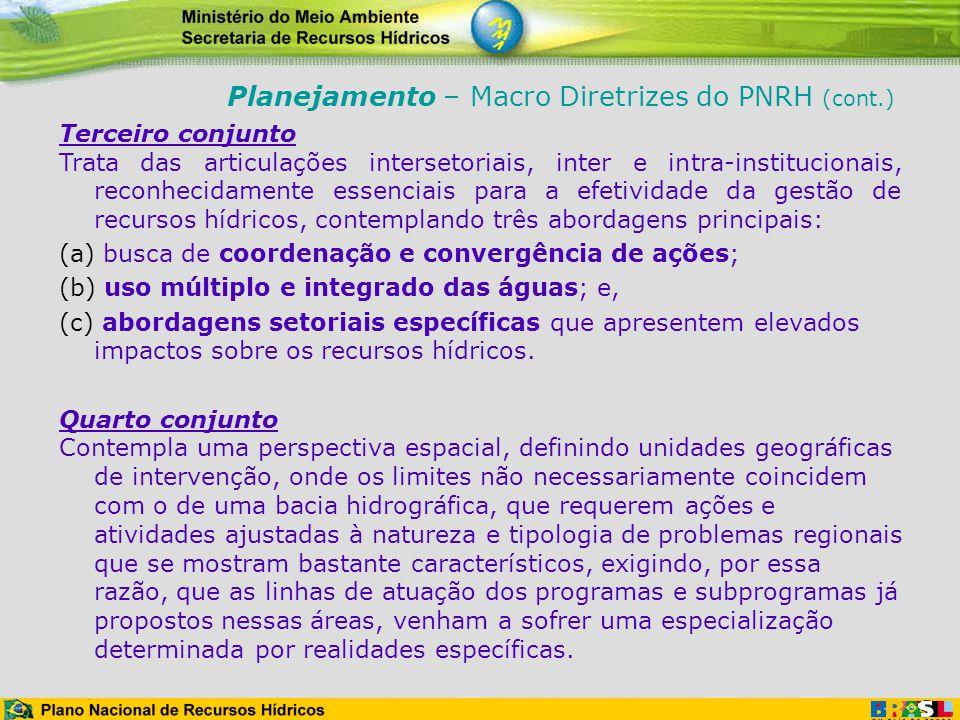 Terceiro conjunto Trata das articulações intersetoriais, inter e intra-institucionais, reconhecidamente essenciais para a efetividade da gestão de rec