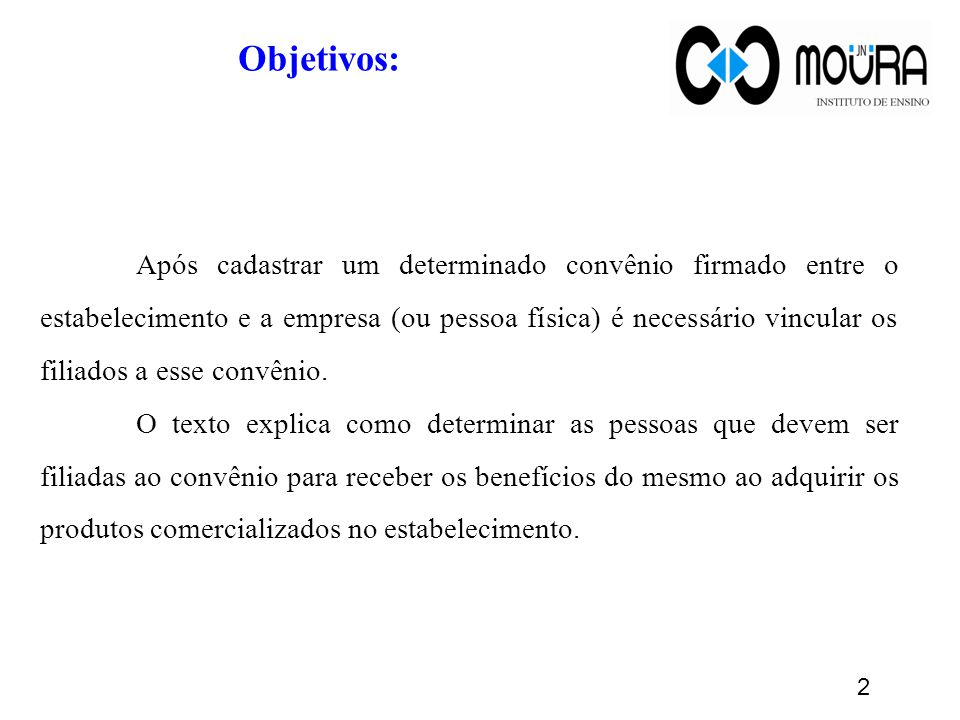 3 Pré-requisito: O convênio deve estar previamente cadastrado: Módulo Retaguarda > Menu Cliente> Tela Cadastro de Convênio.