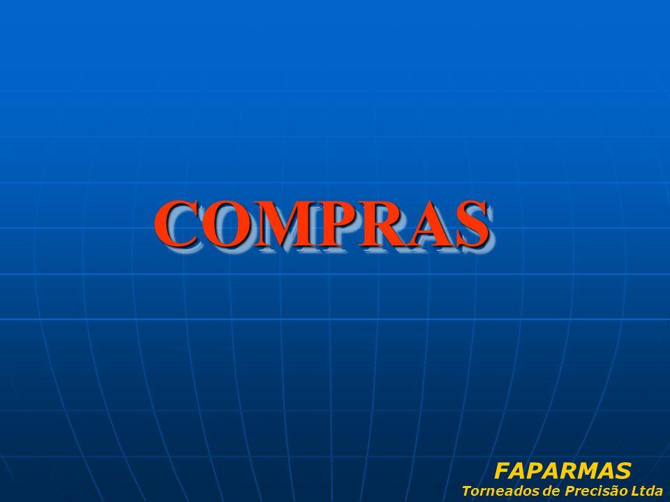 COMPRAS COMPRAS FAPARMAS Torneados de Precisão Ltda
