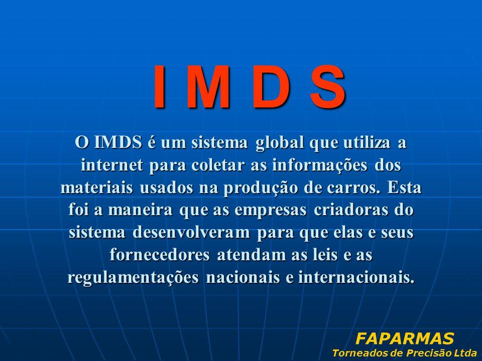 O IMDS é um sistema global que utiliza a internet para coletar as informações dos materiais usados na produção de carros. Esta foi a maneira que as em