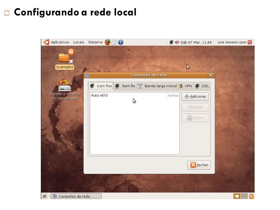 Configurando a rede local