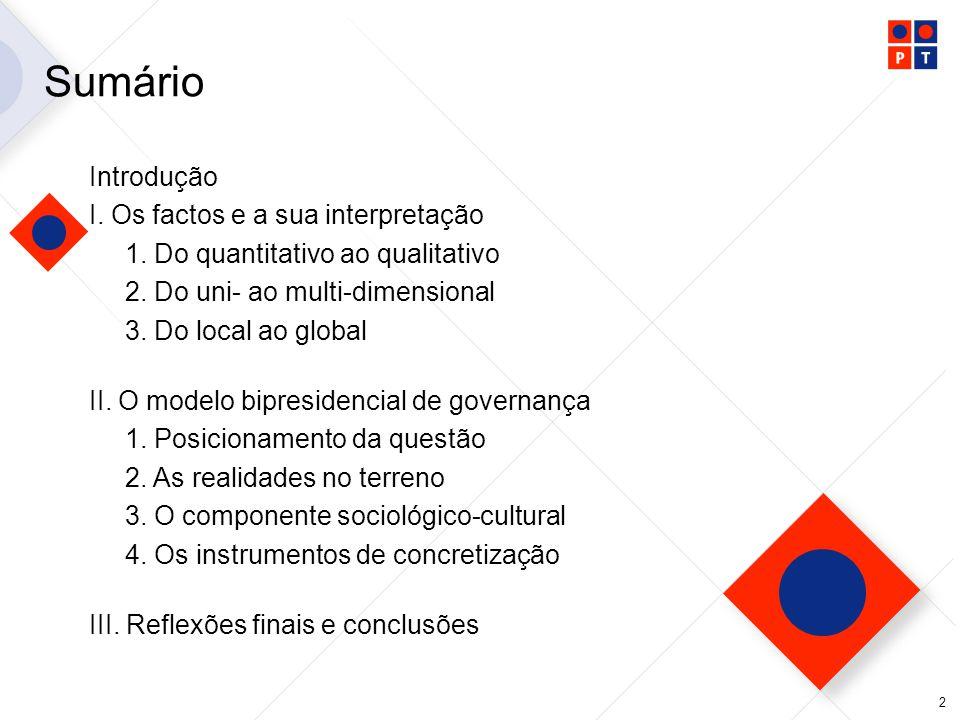 3 I.Os factos e a sua interpretação 1.Do quantitativo ao qualitativo.