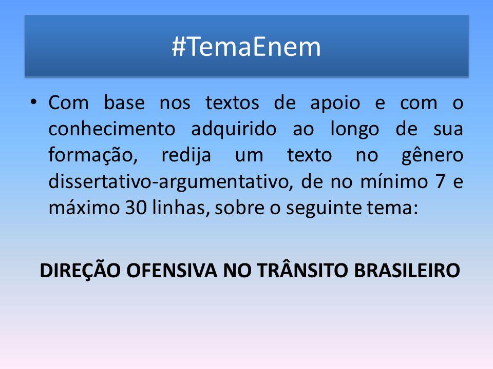 #TemaEnem Com base nos textos de apoio e com o conhecimento adquirido ao longo de sua formação, redija um texto no gênero dissertativo-argumentativo,