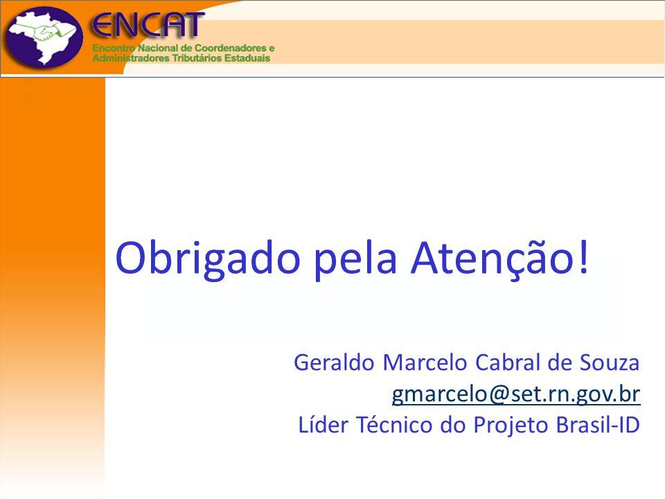 Sistema Dinâmico de Fiscalização de Mercadorias em Trânsito Obrigado pela Atenção! Geraldo Marcelo Cabral de Souza gmarcelo@set.rn.gov.br Líder Técnic