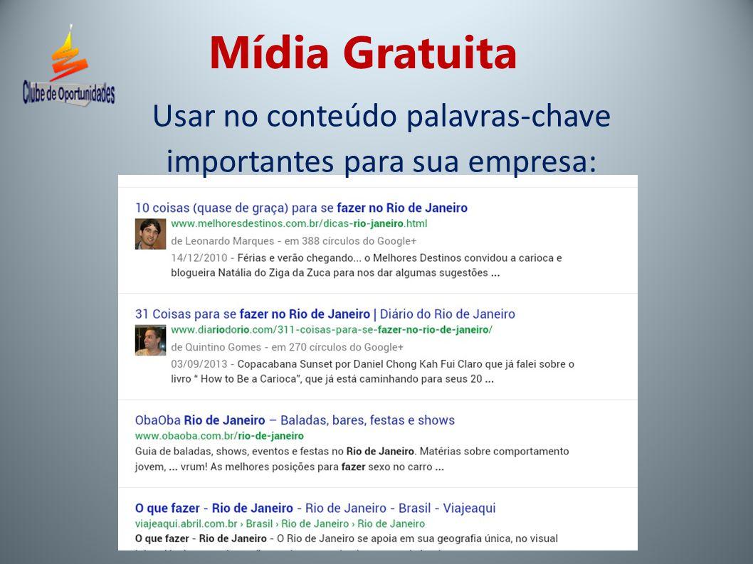 Mídia Gratuita Usar no conteúdo palavras-chave importantes para sua empresa: