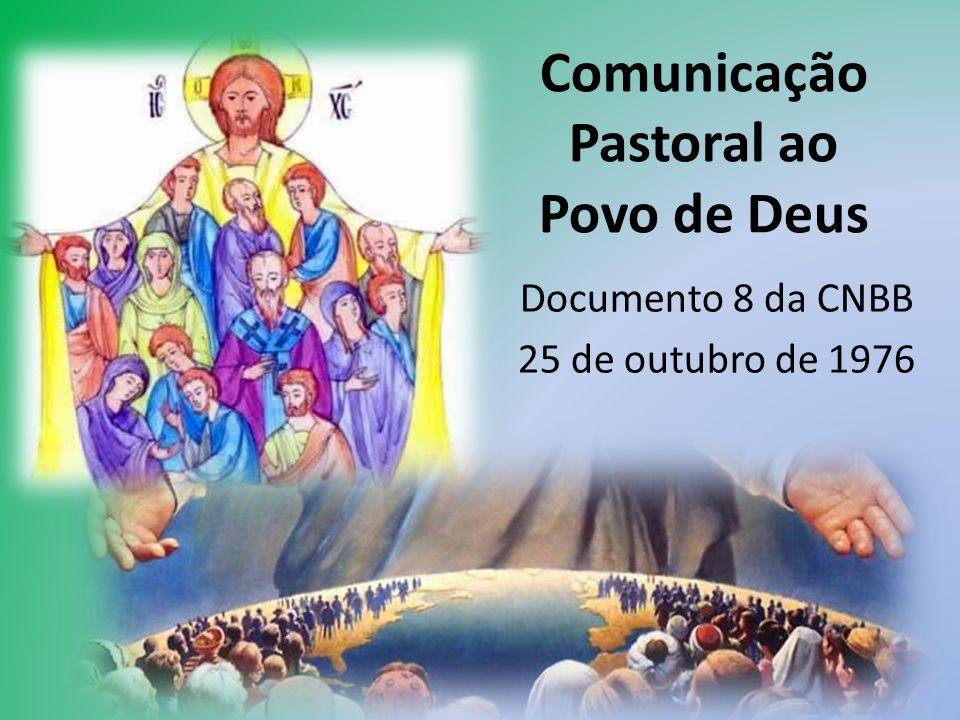 Comunicação Pastoral ao Povo de Deus Documento 8 da CNBB 25 de outubro de 1976