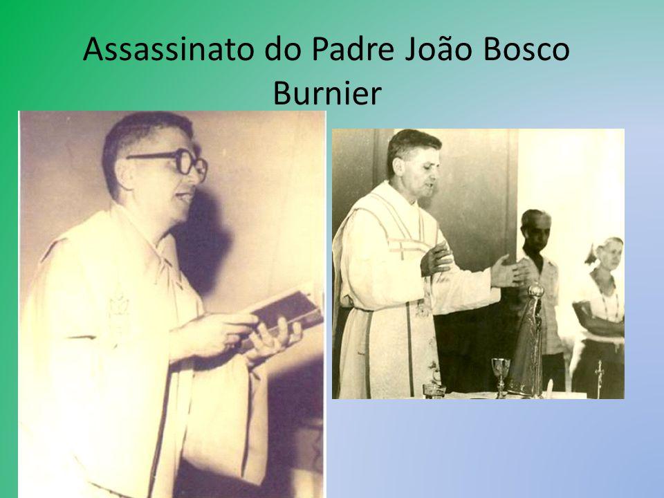 O padre João Bosco Penido Burnier foi baleado na nuca por um policial em outubro de 1976 quando defendia duas mulheres que eram torturadas em uma delegacia de Ribeirão Cascalheira (MT), em plena ditadura militar (1964-1985).