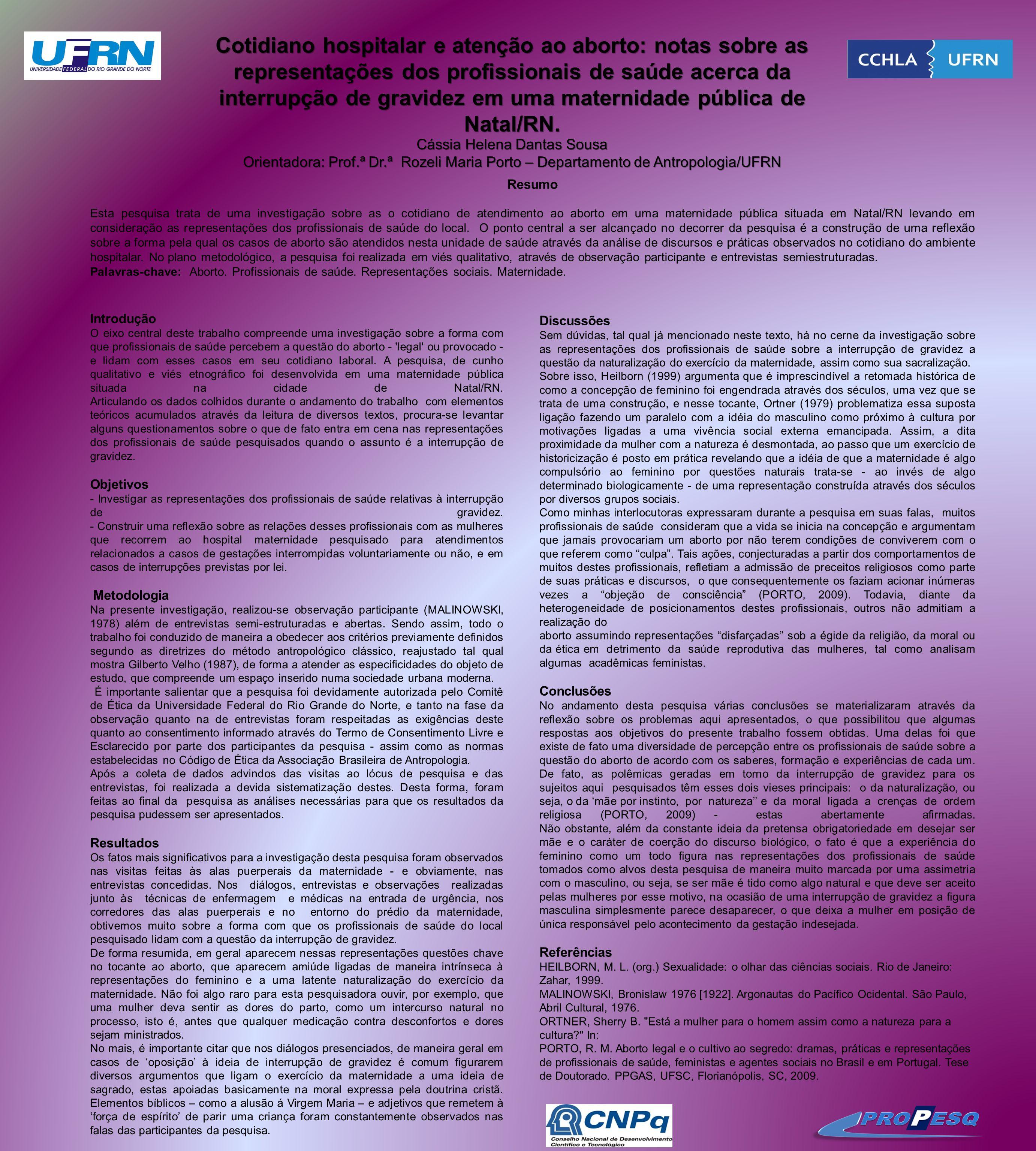 Cotidiano hospitalar e atenção ao aborto: notas sobre as representações dos profissionais de saúde acerca da interrupção de gravidez em uma maternidade pública de Natal/RN.