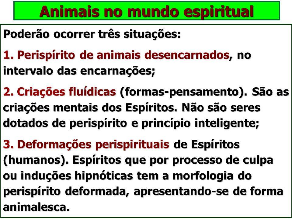 """A função da dor nos animais A dor nos animais é um agente de excitação psíquica, auxiliando o despertar das faculdades do """"princípio inteligente"""". A d"""