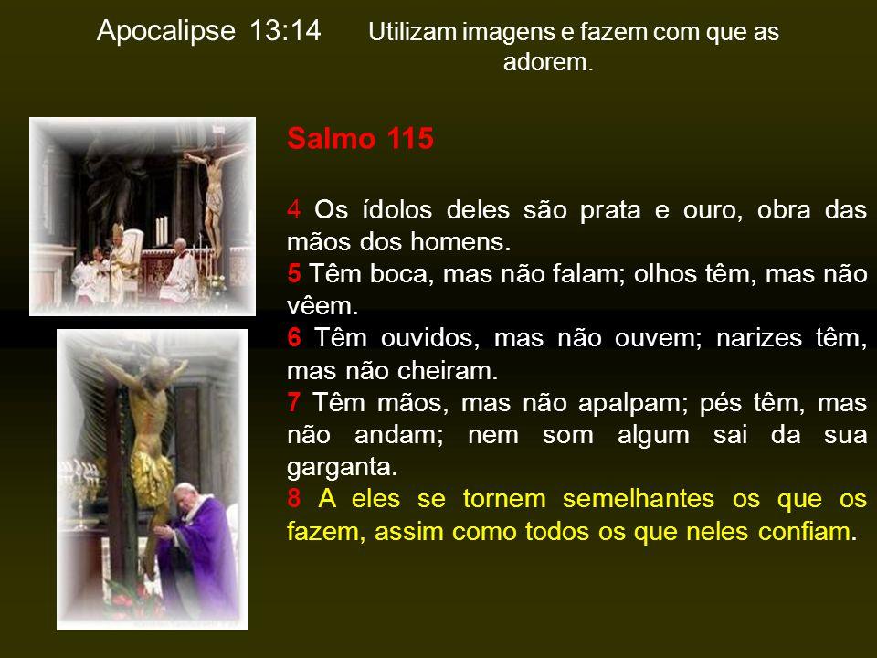 Deuteronômio 4:16 Para que não vos corrompais, e vos façais alguma imagem esculpida na forma de qualquer figura, semelhança de homem ou mulher; 5:8 Nã