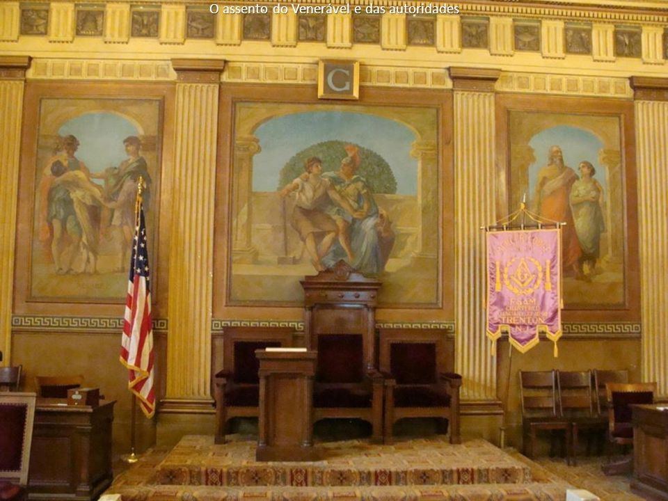 O assento do Venerável e das autoridades