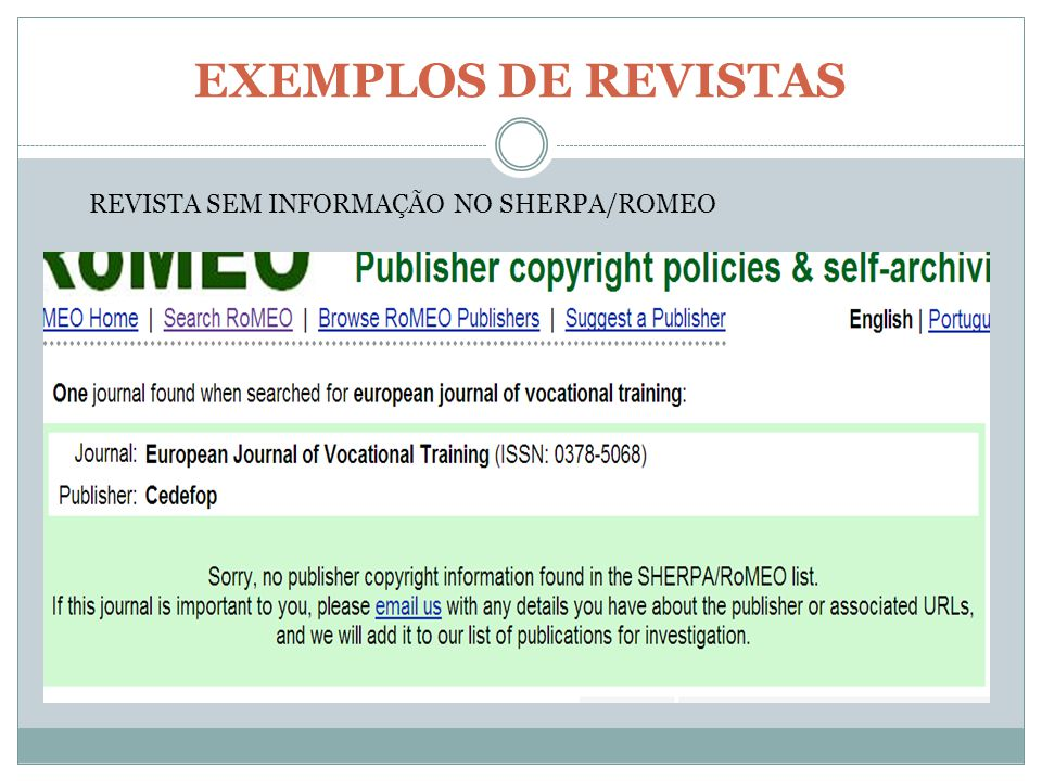 EXEMPLOS DE REVISTAS REVISTA SEM INFORMAÇÃO NO SHERPA/ROMEO