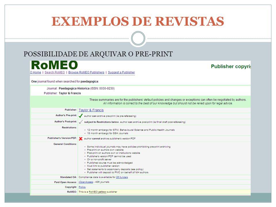 EXEMPLOS DE REVISTAS POSSIBILIDADE DE ARQUIVAR O PRE-PRINT