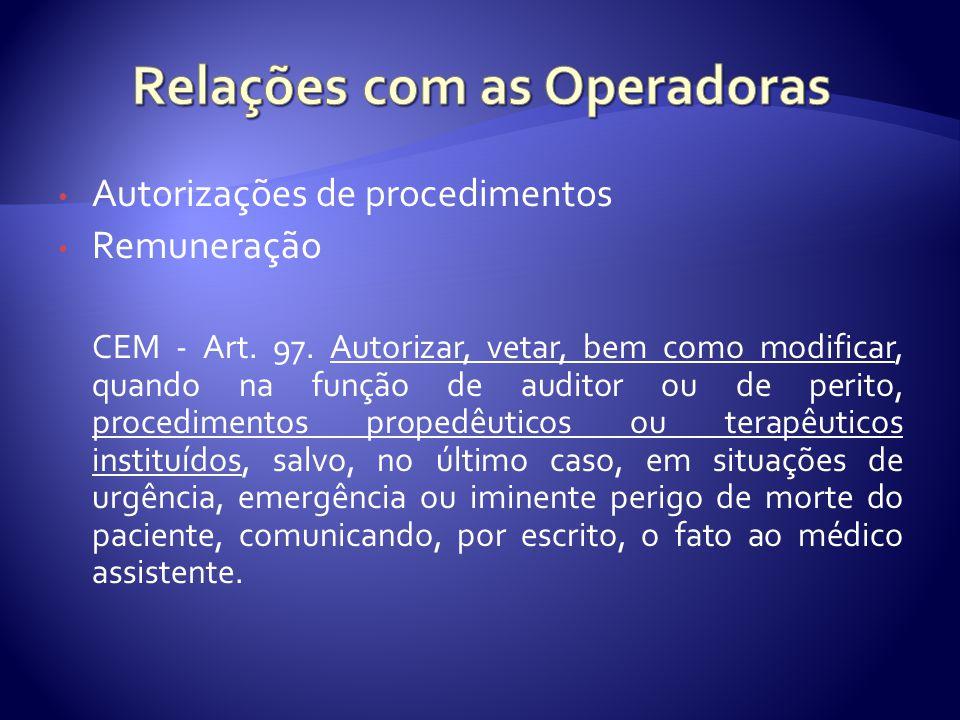 Autorizações de procedimentos Remuneração CEM - Art.