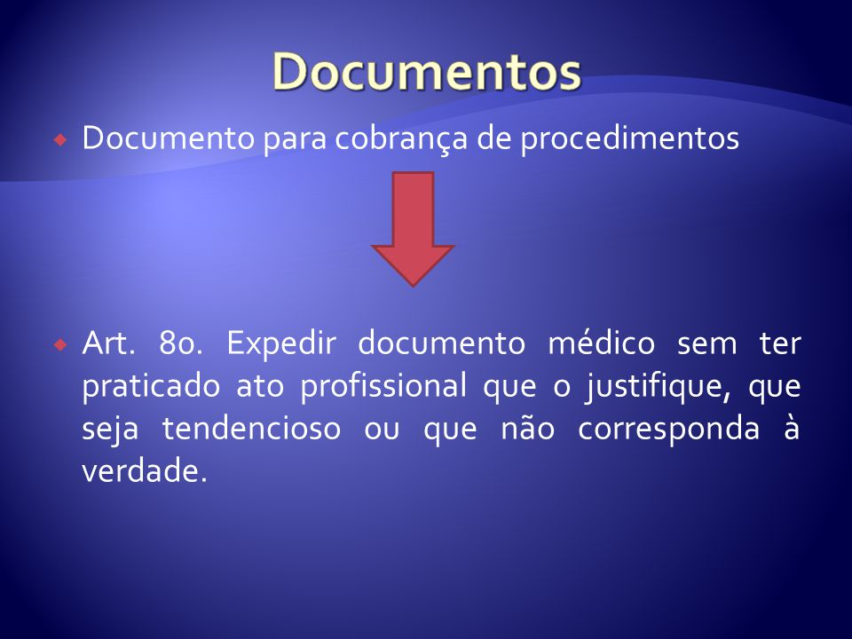  Documento para cobrança de procedimentos  Art. 80.