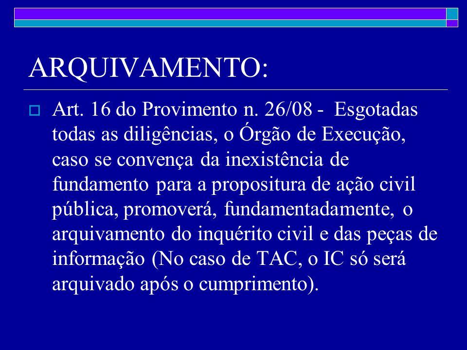 ARQUIVAMENTO:  Art.16 do Provimento n.