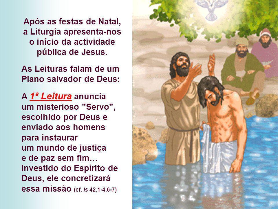 """Baptismo de Jesus """"Filho amado do Pai"""""""