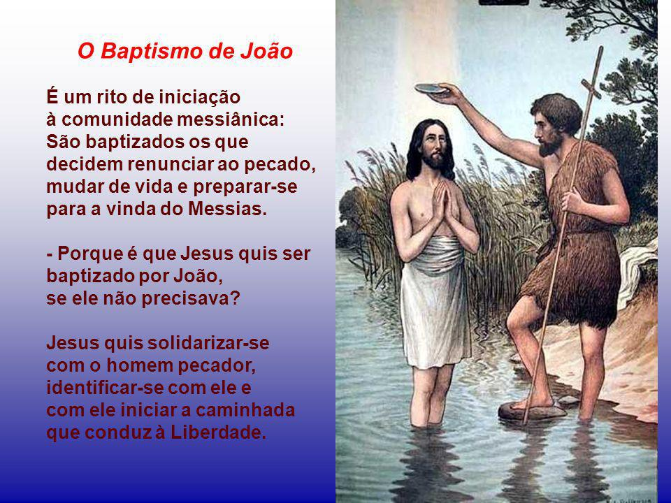 Narra o testemunho de João e o testemunho do próprio Deus. Jesus é o Servo de Deus, sobre quem repousa o Espírito e cuja missão é realizar a libertaçã