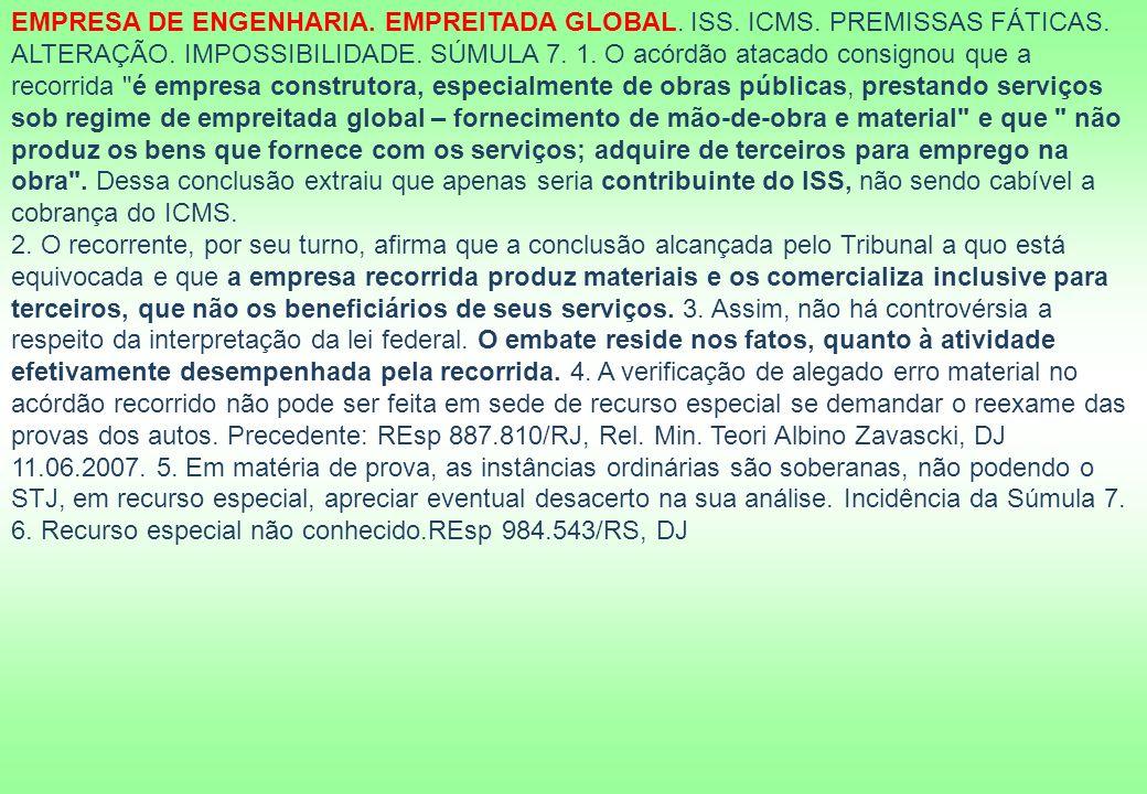 EMPRESA DE ENGENHARIA.EMPREITADA GLOBAL. ISS. ICMS.