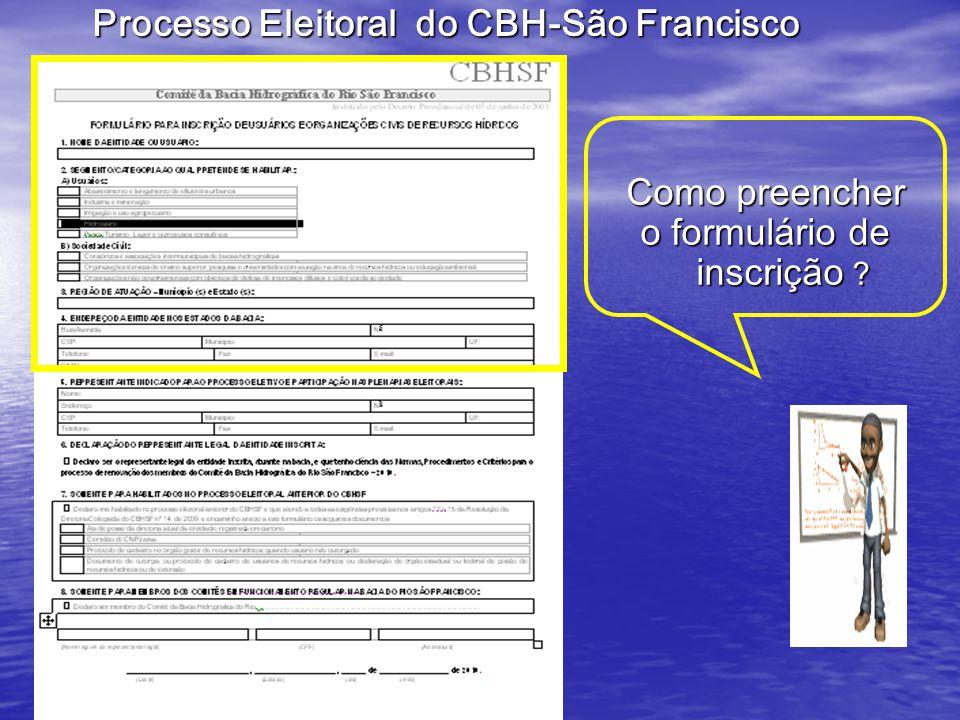 Como preencher o formulário de inscrição Processo Eleitoral do CBH-São Francisco
