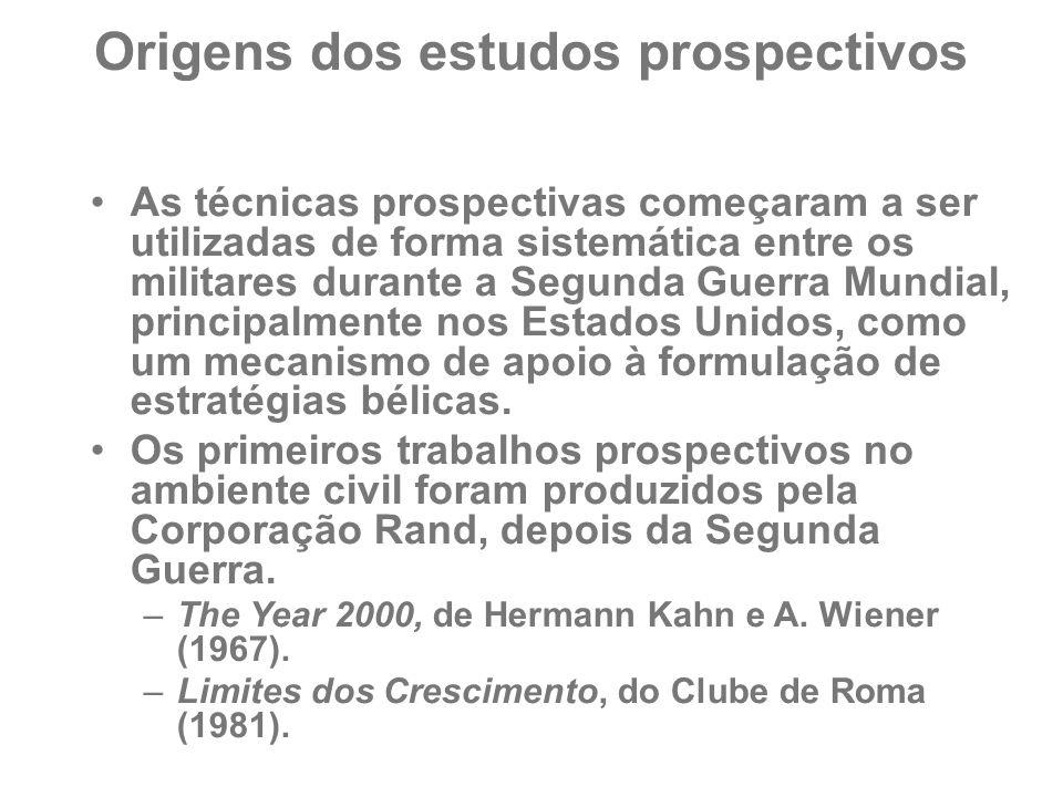 Origens dos estudos prospectivos As técnicas prospectivas começaram a ser utilizadas de forma sistemática entre os militares durante a Segunda Guerra